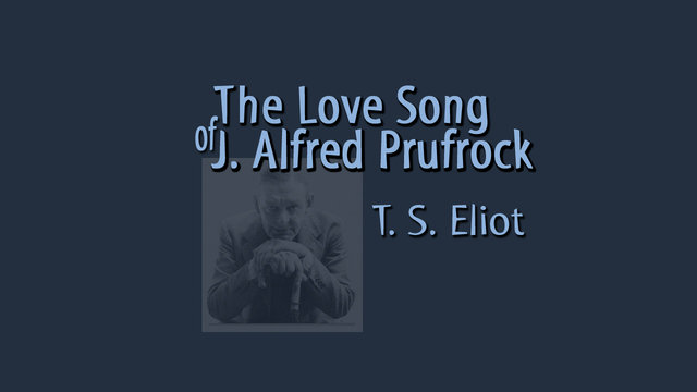 prufrock s the love song and crash