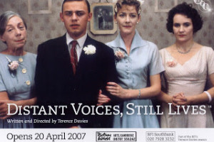 Distant Voices, Still Lives - Terence Davies - 2007 re-release